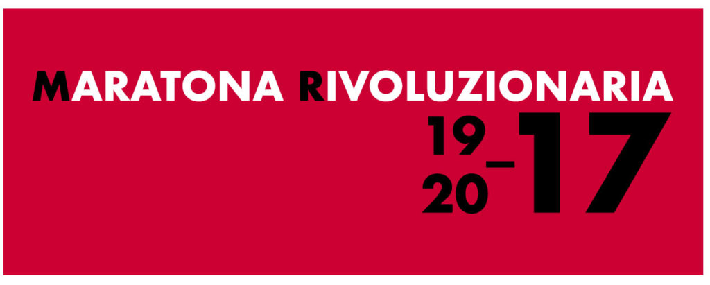 MARATONA RIVOLUZIONARIA 1917-2017
