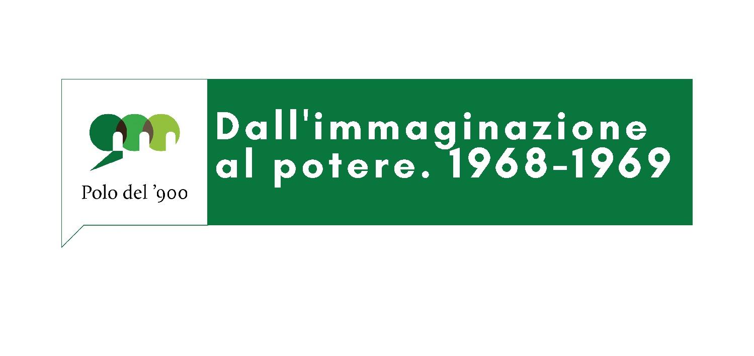 DALLIMMAGINAZIONE AL POTERE. 1968-1969 - LOGO PDF-001