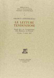 Letture tendenziose, Giardini, Fondazione Antonicelli